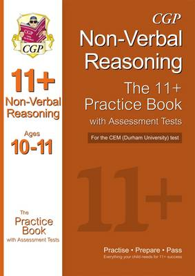 11+ Non-verbal Reasoning Practice Book with Assessment Tests (Age 10-11) for the CEM Test (Paperback)