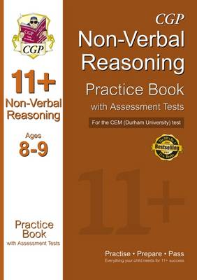11+ Non-verbal Reasoning Practice Book with Assessment Tests (Age 8-9) for the CEM Test (Paperback)