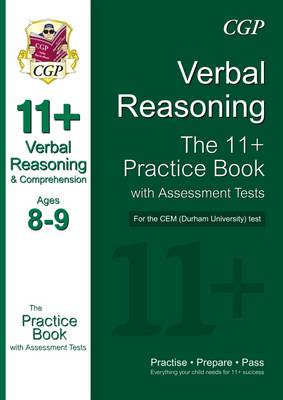11+ Verbal Reasoning Practice Book with Assessment Tests (Age 8-9) for the CEM Test (Paperback)