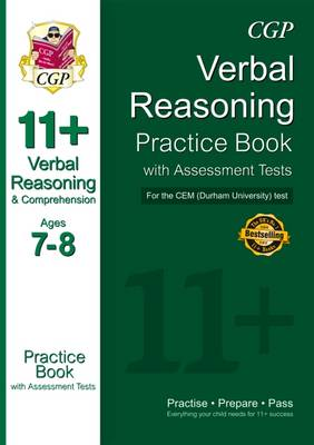 11+ Verbal Reasoning Practice Book with Assessment Tests (Age 7-8) for the CEM Test (Paperback)
