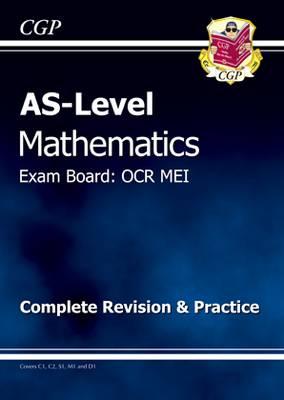 AS Level Maths OCR MEI Complete Revision & Practice (Paperback)