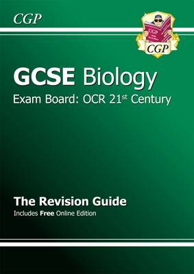 GCSE Biology OCR 21st Century Revision Guide (with Online Edition) (A*-G Course) (Paperback)