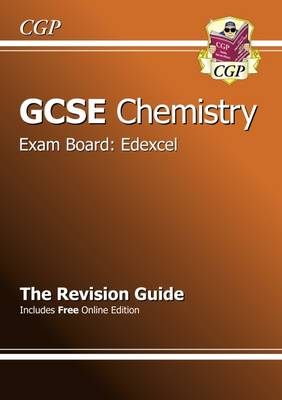 GCSE Chemistry Edexcel Revision Guide (with Online Edition) (A*-G Course): The Revision Guide (Paperback)