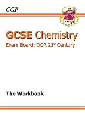 GCSE Chemistry OCR 21st Century Workbook (A*-G Course) (Paperback)