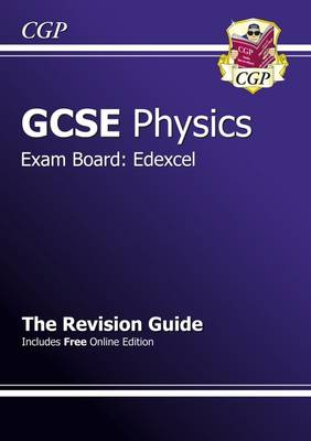 GCSE Physics Edexcel Revision Guide (with Online Edition) (A*-G Course) (Paperback)