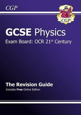 GCSE Physics OCR 21st Century Revision Guide (with Online Edition) (A*-G Course) (Paperback)