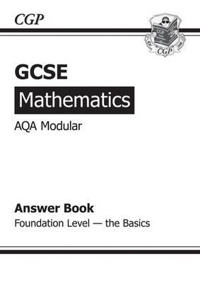 GCSE Maths AQA Modular Answers (for Workbook) - Foundation the Basics (Paperback)