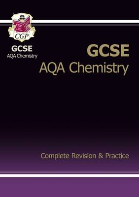 GCSE Chemistry AQA Complete Revision & Practice (A*-G Course) (Paperback)