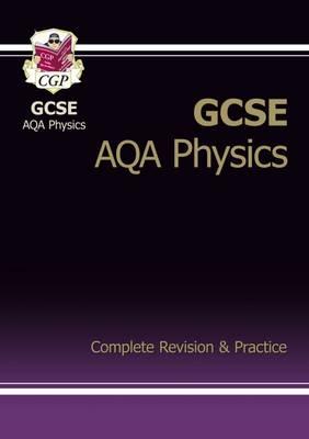 GCSE Physics AQA Complete Revision & Practice (A*-G Course) (Paperback)