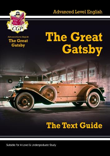 A Level English Text Guide - The Great Gatsby (Paperback)