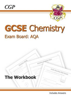 GCSE Chemistry AQA Workbook Incl Answers - Higher (A*-G Course) (Paperback)