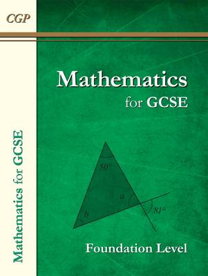 Maths for GCSE, Foundation Level (A*-G Resits) (Paperback)