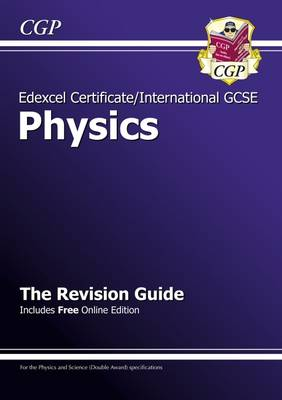 Edexcel International GCSE Physics Revision Guide with Online Edition (A*-G Course) (Paperback)
