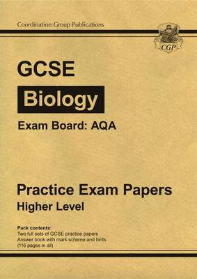 GCSE Biology AQA Practice Papers - Higher (A*-G Course) (Paperback)