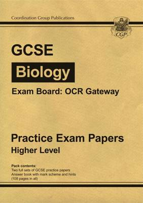 GCSE Biology OCR Gateway Practice Papers - Higher (A*-G Course) (Paperback)