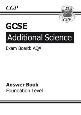 GCSE Additional Science AQA Answers (for Workbook) - Foundation (A*-G Course) (Paperback)
