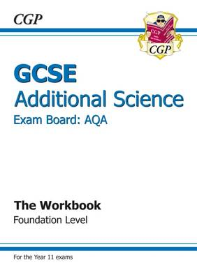 GCSE Additional Science AQA Workbook - Foundation (A*-G Course) (Paperback)