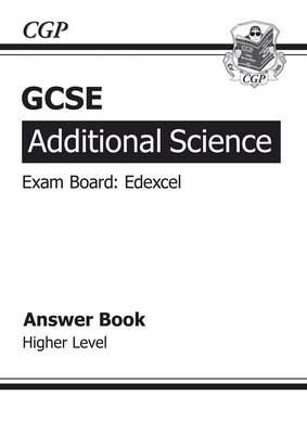 GCSE Additional Science Edexcel Answers (for Workbook) - Higher (A*-G Course) (Paperback)