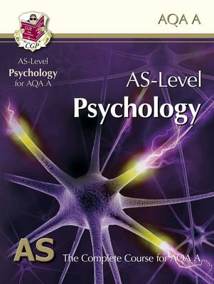 AS Level Psychology for AQA A: Student Book (Paperback)