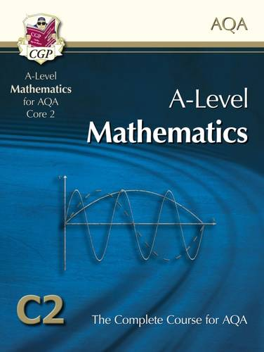 AS/A Level Maths for AQA - Core 2: Student Book (Paperback)