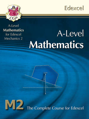 AS/A Level Maths for Edexcel - Mechanics 2: Student Book (Paperback)
