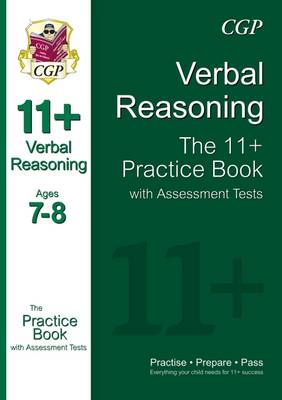 11+ Verbal Reasoning Practice Book with Assessment Tests Ages 7-8 (for GL & Other Test Providers) (Paperback)