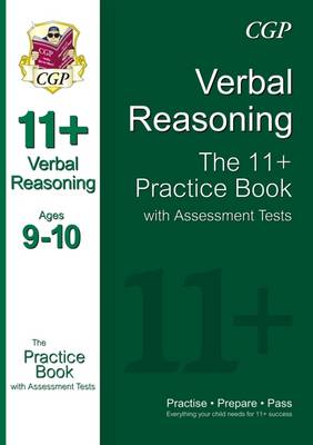 11+ Verbal Reasoning Practice Book with Assessment Tests Ages 9-10 (for GL & Other Test Providers) (Paperback)
