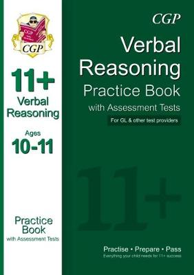 11+ Verbal Reasoning Practice Book with Assessment Tests Ages 10-11 (for GL & Other Test Providers) (Paperback)