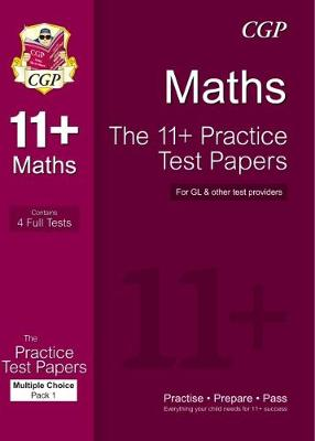11+ Maths Practice Papers: Multiple Choice - Pack 1 (for GL & Other Test Providers) (Paperback)