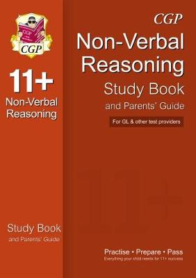 11+ Non-Verbal Reasoning Study Book and Parents' Guide (for Gl & Other Test Providers) (Paperback)
