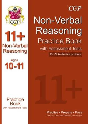 The 11+ Non-Verbal Reasoning Practice Book with Assessment Tests Ages 10-11 (GL & Other Test Providers) (Paperback)