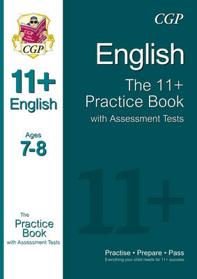 11+ English Practice Book with Assessment Tests Ages 7-8 (for GL & Other Test Providers) (Paperback)