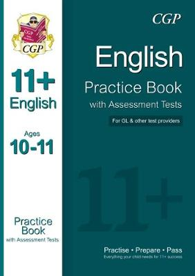 11+ English Practice Book with Assessment Tests Ages 10-11 (for GL & Other Test Providers) (Paperback)