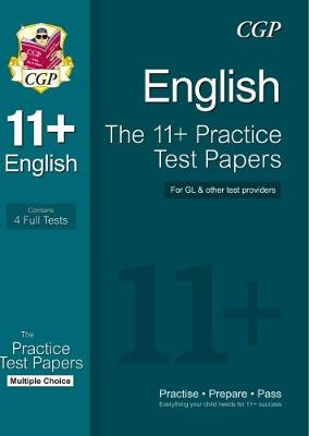 The 11+ English Practice Papers: Multiple Choice (for GL & Other Test Providers) (Paperback)