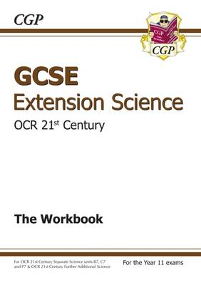 GCSE Further Additional (Extension) Science OCR 21st Century Workbook (A*-G Course) (Paperback)