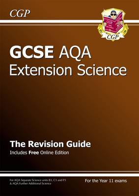 GCSE Further Additional (Extension) Science AQA Revision Guide (with Online Edition) (A*-G Course) (Paperback)