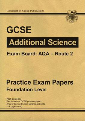 GCSE Additional Science AQA Route 2 Practice Papers - Foundation (Paperback)