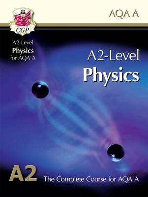 A2-Level Physics for AQA A: Student Book (Paperback)