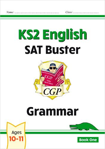 KS2 English SAT Buster: Grammar Book 1 (for tests in 2018 and beyond) (Paperback)