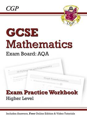 GCSE Maths AQA Exam Practice Workbook with Answers and Online Edition - Higher (A*-G Resits) (Paperback)