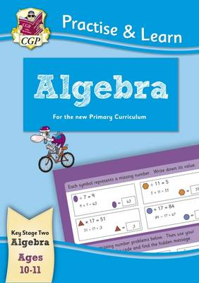 New Curriculum Practise & Learn: Algebra for Ages 10-11 (Paperback)