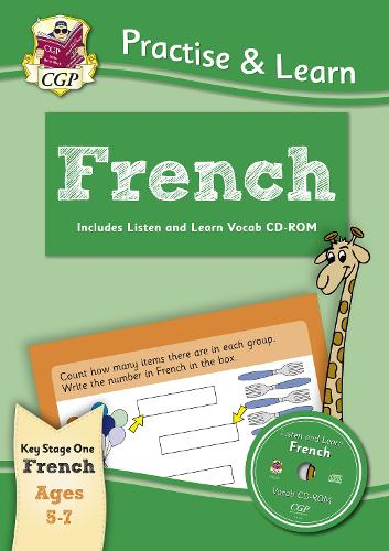 New Curriculum Practise & Learn: French for Ages 5-7 - with Vocab CD-ROM (Paperback)