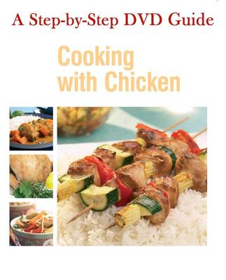 Cooking with Chicken - The Easy Instructional DVD Book Series
