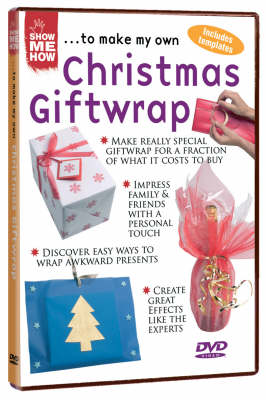 Show Me How...to Make My Own Christmas Giftwrap (DVD)