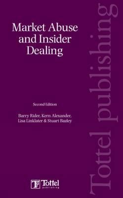 Market Abuse and Insider Dealing (Hardback)