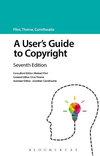 A User's Guide to Copyright - A User's Guide to... Series (Paperback)