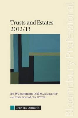 Core Tax Annual: Trusts and Estates 2012/13 - Core Tax Annuals (Paperback)