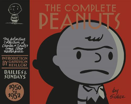 The Complete Peanuts 1950-1952: Volume 1 (Hardback)