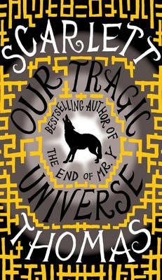 Our Tragic Universe (Hardback)