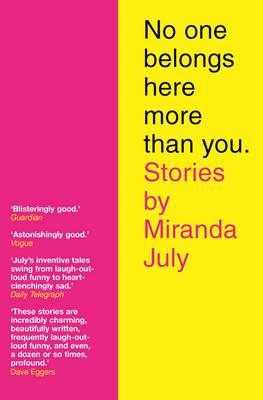 No One Belongs Here More Than You (Paperback)